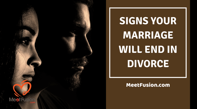 Signs Your Marriage Will End in Divorce