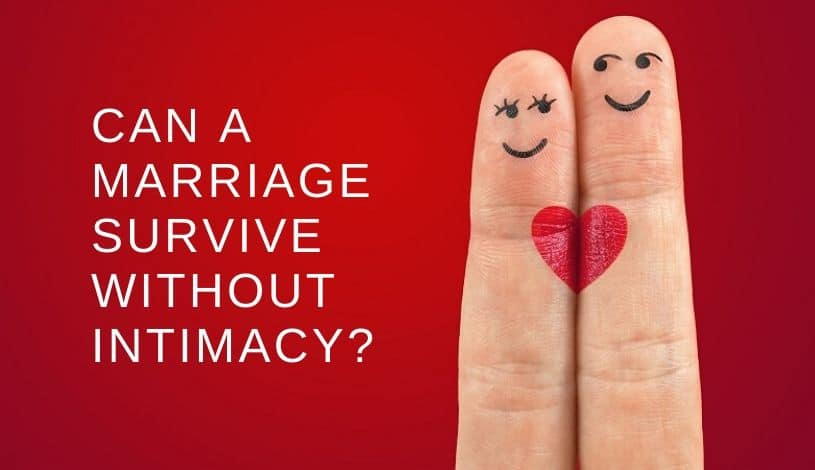 5 Proven Tips on How to bring intimacy back into a marriage
