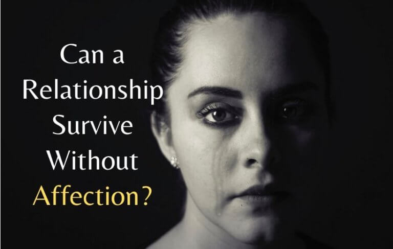 Can a Relationship Survive Without Affection?