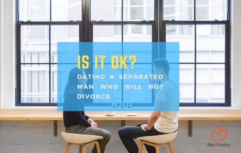 dating a separated man who will not divorce